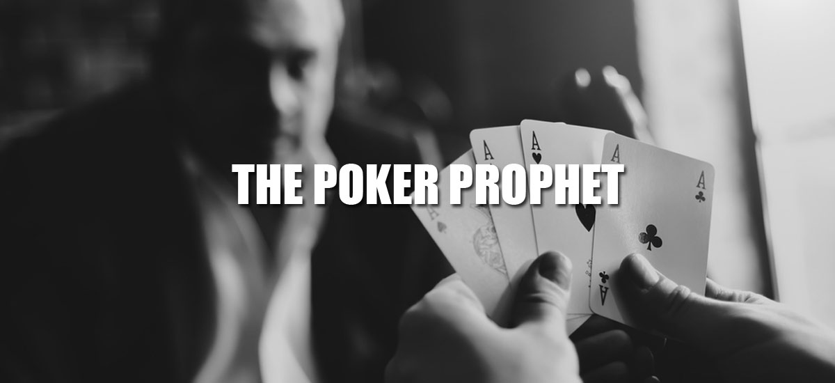 The Poker Prophet
